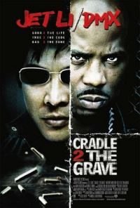 poster Cradle 2 the Grave (2003)