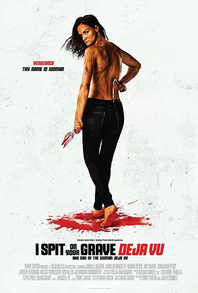 poster I Spit on Your Grave Deja Vu (2019)