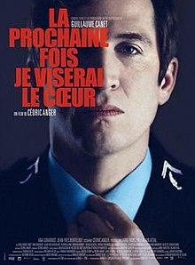 poster La prochaine fois je viserai le coeur (2014)