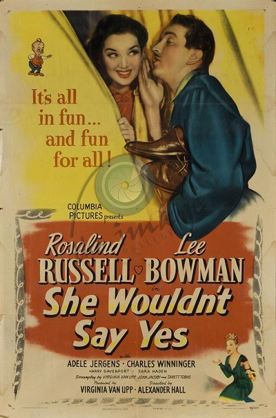 poster She Wouldn't Say Yes (Some Call It Love) (1945)