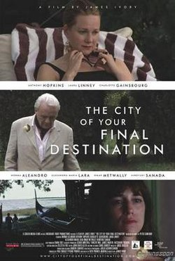 poster The City of Your Final Destination (2009)