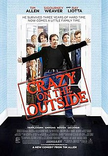 poster Crazy on the Outside (2010)