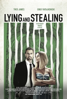 poster Lying and Stealing (2019)