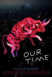 poster Our Time (Nuestro Tiempo) (2018)