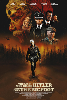 poster The Man Who Killed Hitler and Then The Bigfoot (2018)