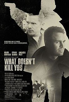 poster What Doesn't Kill You (2008)