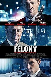 poster Felony (2013)