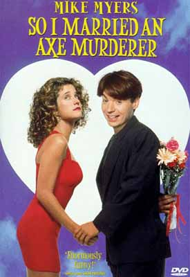 poster So I Married an Axe Murderer (1993)
