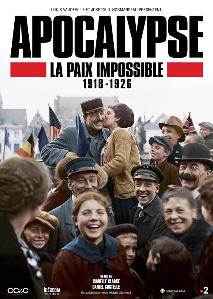 poster Apocalypse Never-Ending War 1918-1926 (2018)