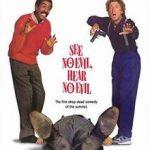 poster See No Evil, Hear No Evil (1989)