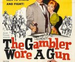 poster The Gambler Wore a Gun (1961)