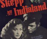 poster Skepp till India land (1947)