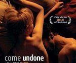 poster Come Undone (2010)