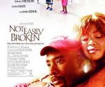poster Not Easily Broken (2009)
