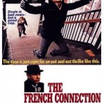 poster film The French Connection - Filiera Franceză 1971